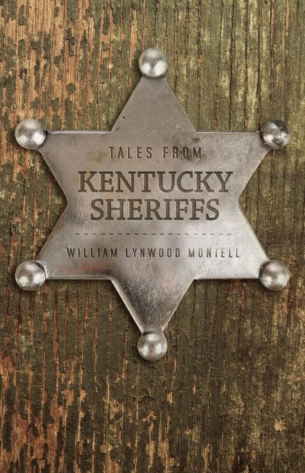 Tales from Kentucky Sheriffs EB9780813140391