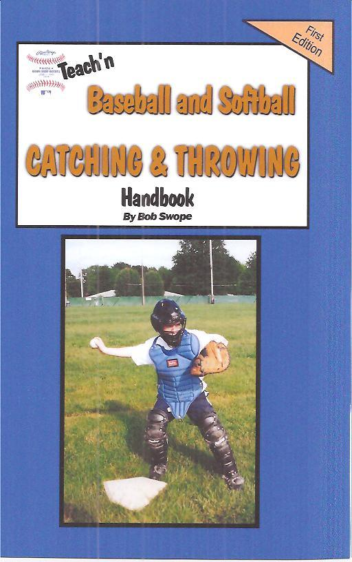 Teach'n Baseball & Softball Catching and Throwing Free Flow Handbook EB9780985288716