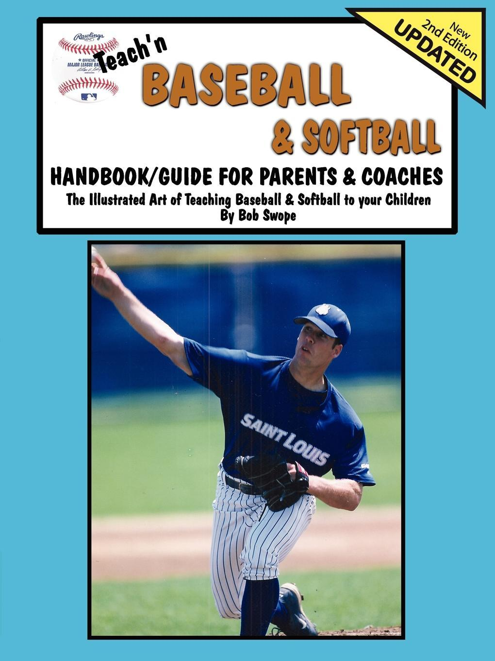 Teach'n Baseball, Softball, & T-Ball Free Flow Handbook EB9780983807278