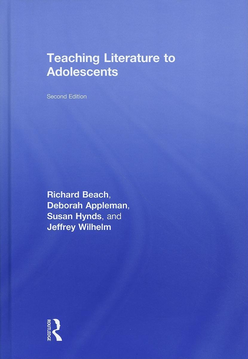 Teaching Literature to Adolescents EB9780203840030