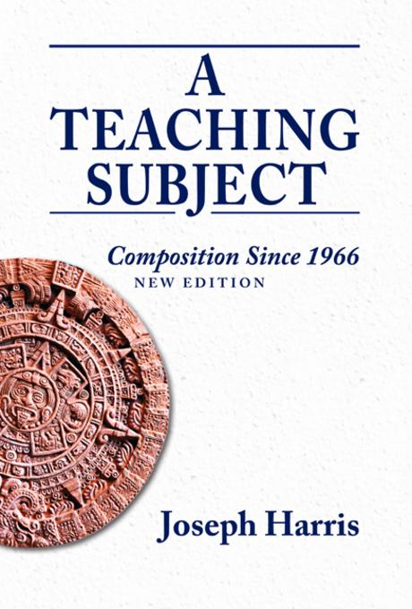Teaching Subject, A: Composition Since 1966, New Edition EB9780874218671