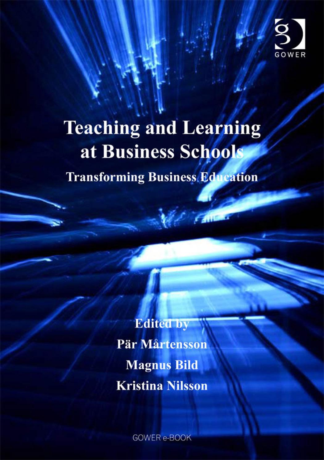 Teaching and Learning at Business Schools: Transforming Business Education EB9780754681786