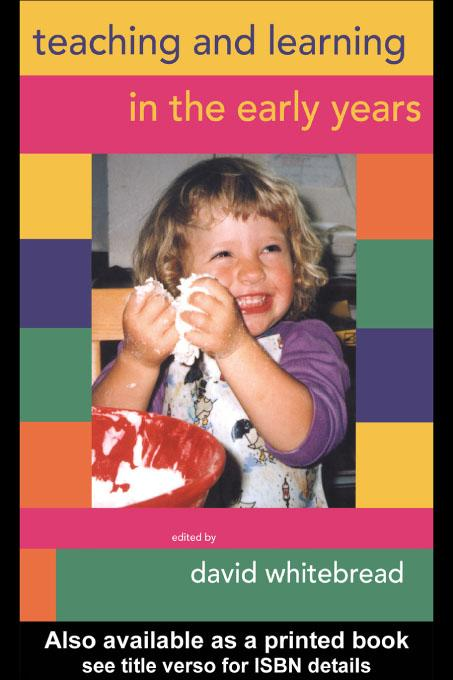 Teaching and Learning in the Early Years EB9780203744734
