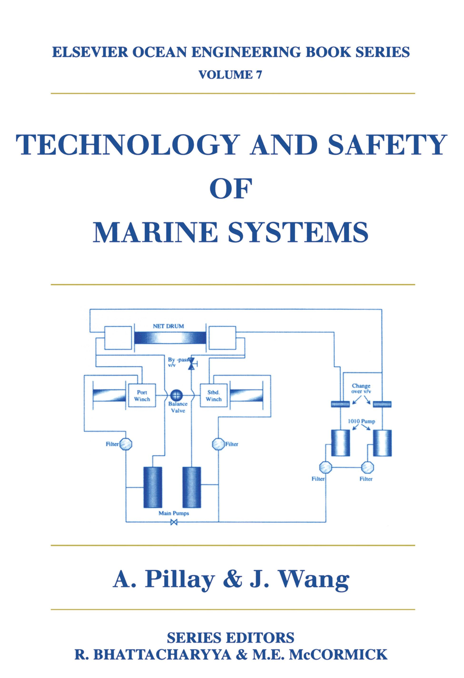 Technology and Safety of Marine Systems EB9780080542249