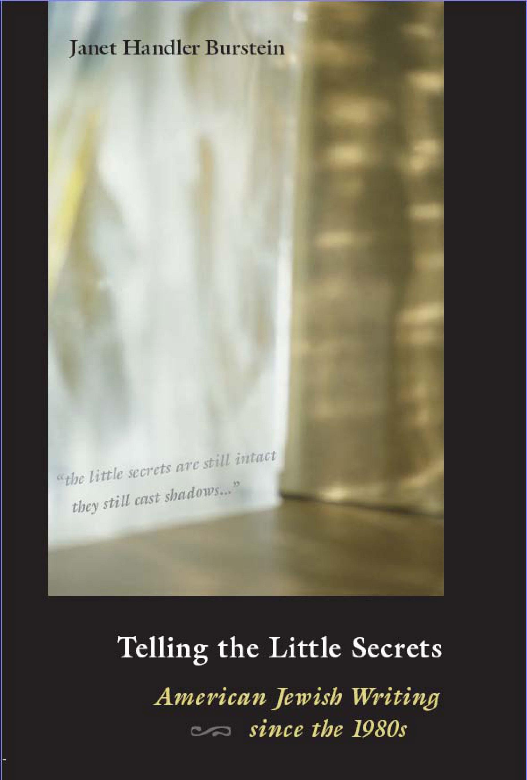 Telling the Little Secrets: American Jewish Writing since the 1980s EB9780299212438