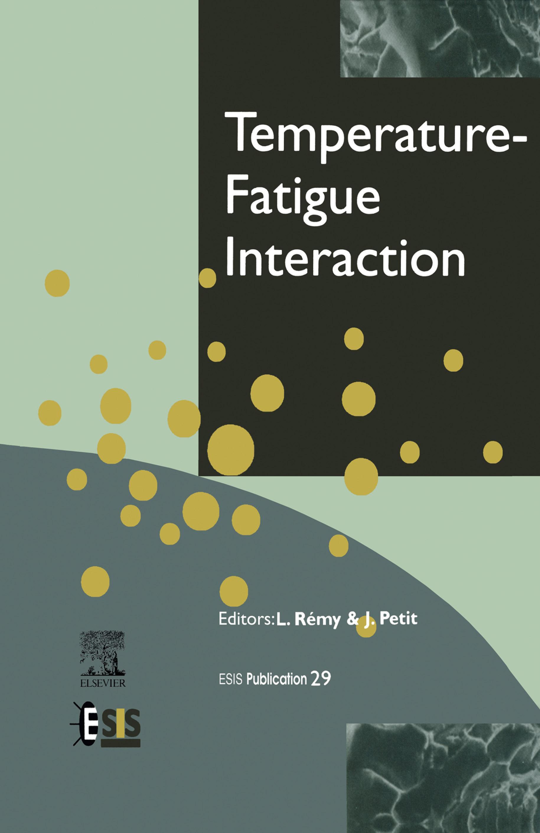 Temperature-Fatigue Interaction EB9780080542324