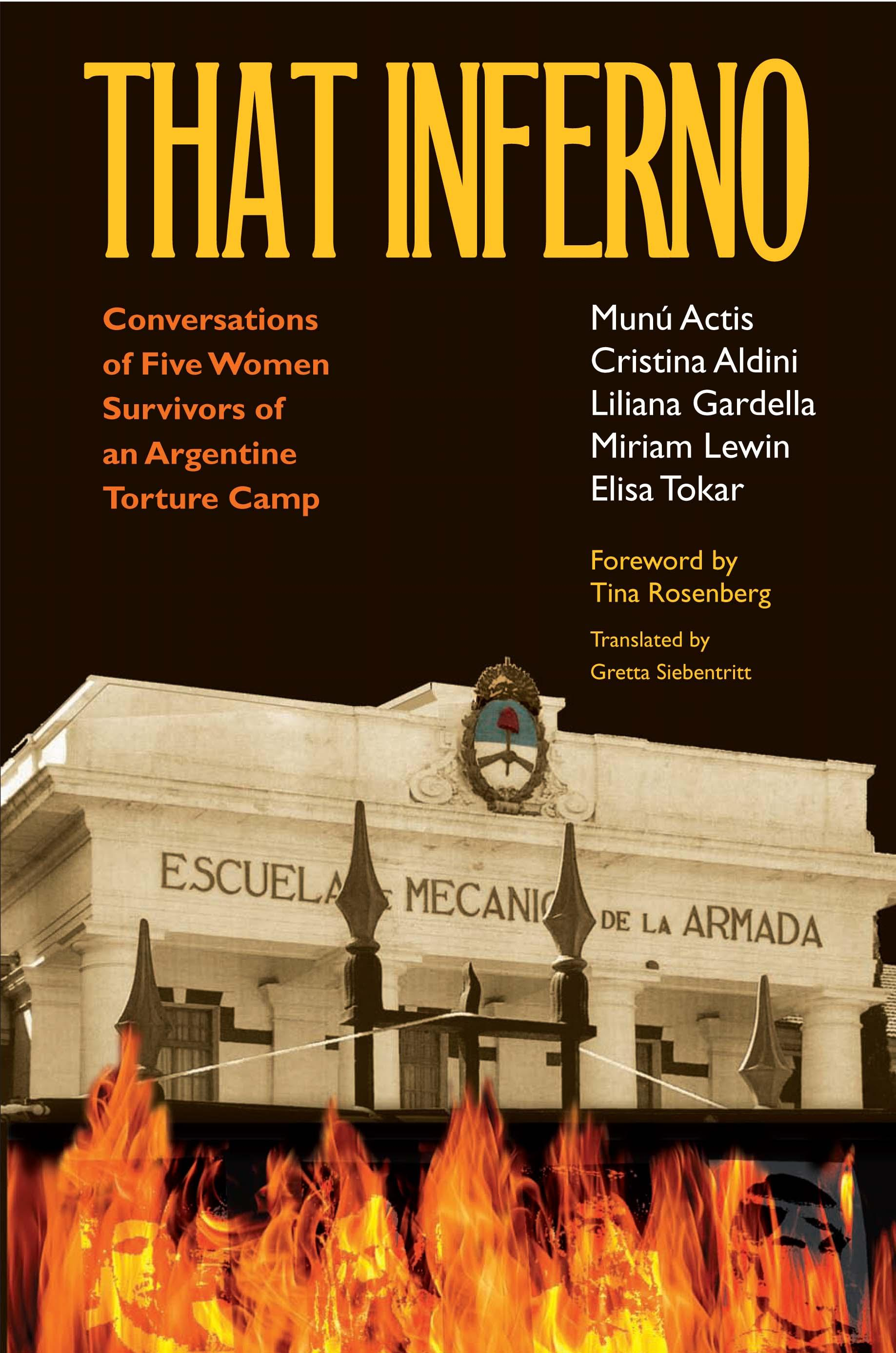 That Inferno: Conversations  of Five Women Survivors of an Argentine Torture Camp EB9780826592071
