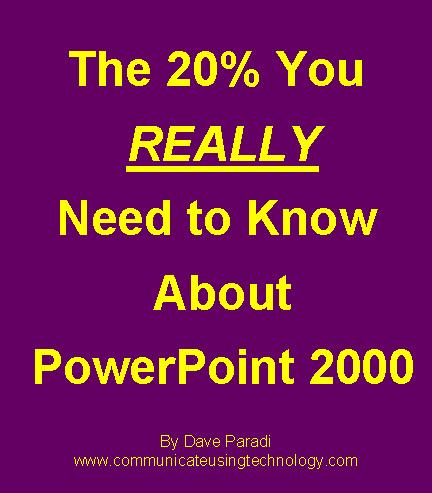 The 20% You REALLY Need To Know About PowerPoint 2000 EB9780969875130