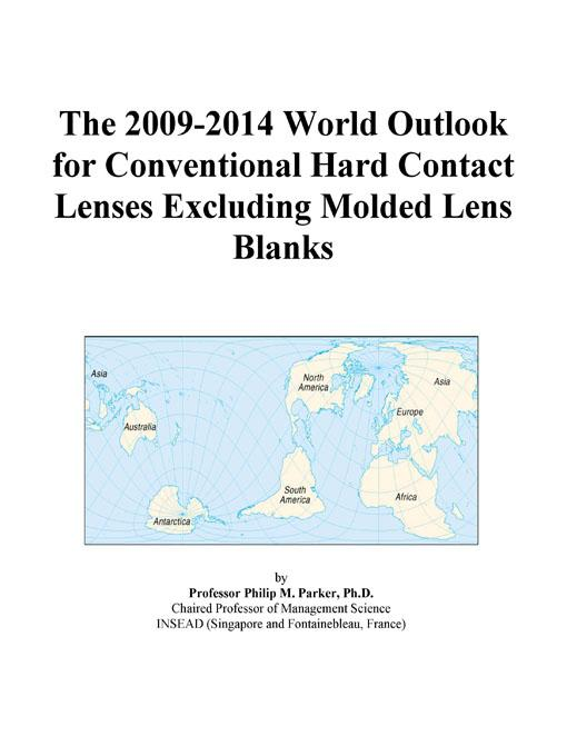 The 2009-2014 Outlook for Silicone Contact Lenses in Japan Icon Group International
