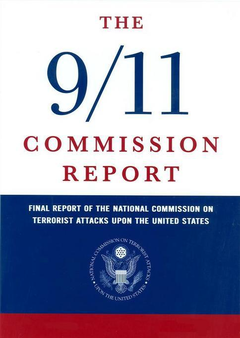 The 9/11 Commission Report EB9780160891809