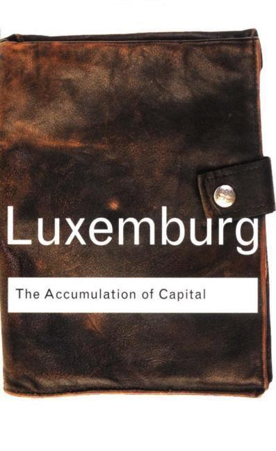 The Accumulation of Capital EB9780203361863