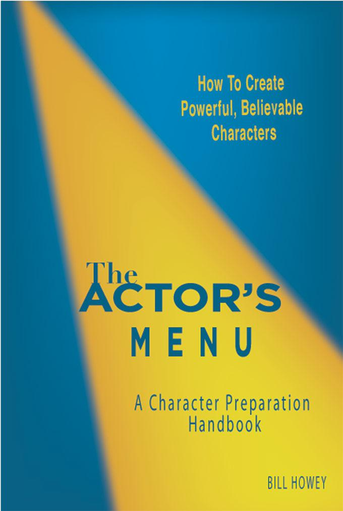 The Actor's Menu: A Character Preparation Handbook EB9780975310236