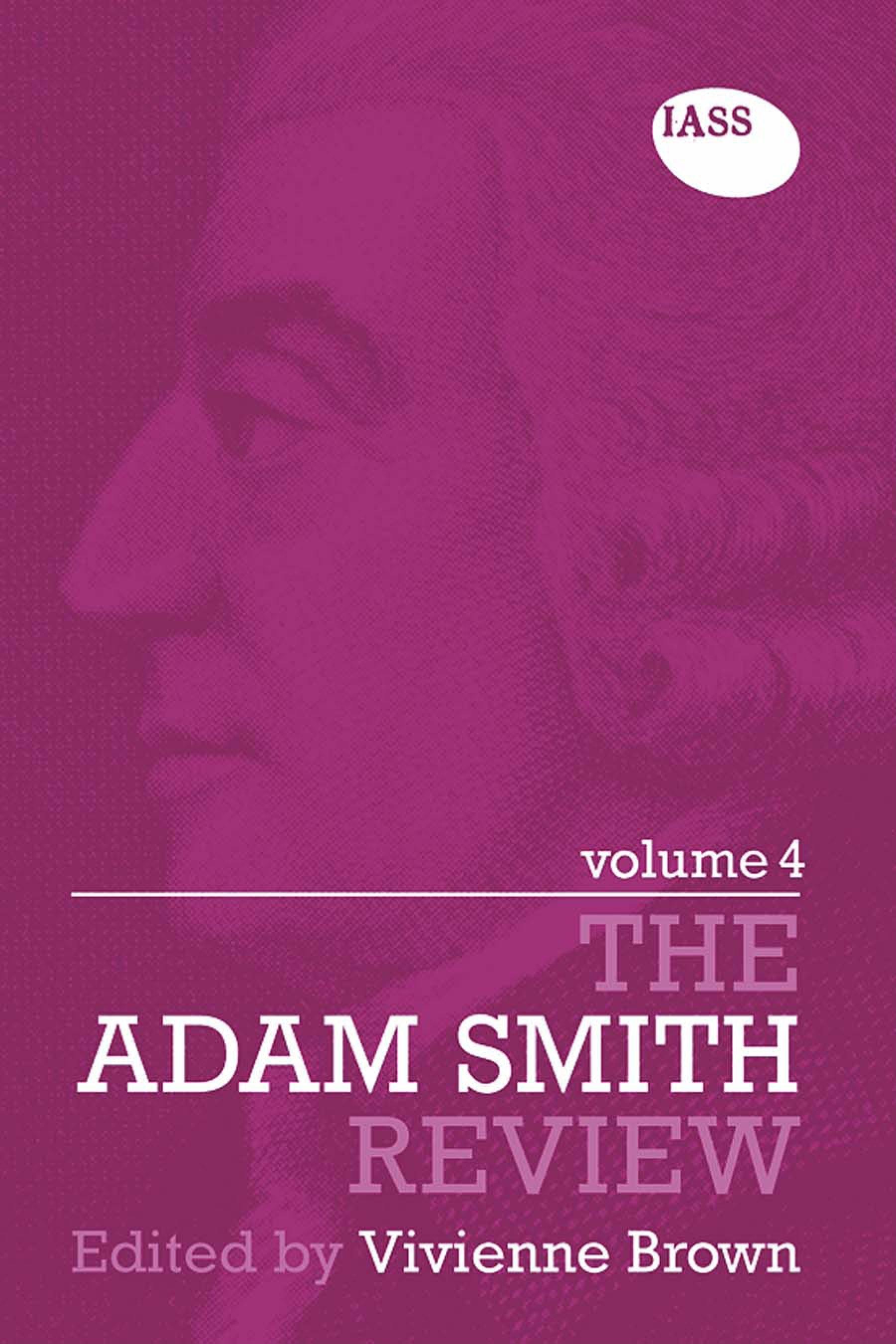 The Adam Smith Review Volume 4 EB9780203888384