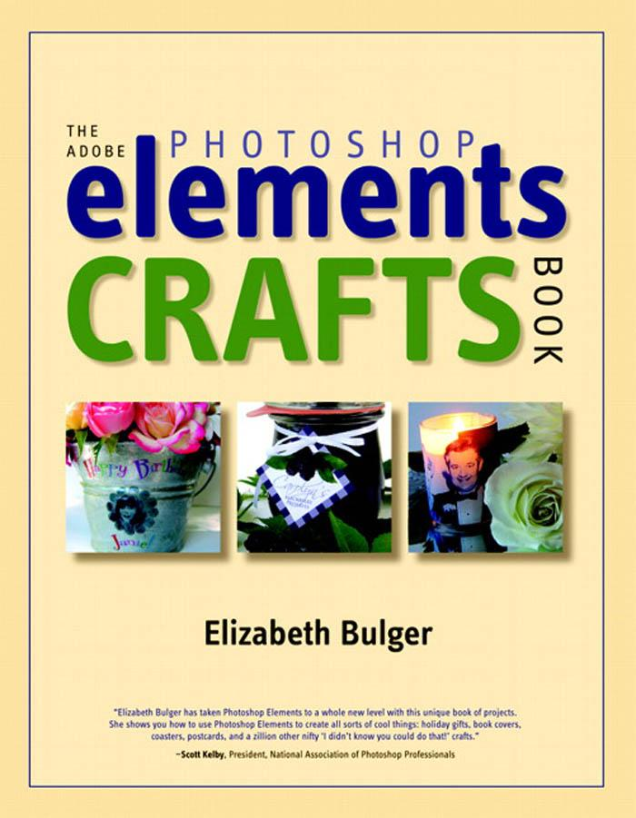 The Adobe Photoshop Elements Crafts Book EB9780321502315