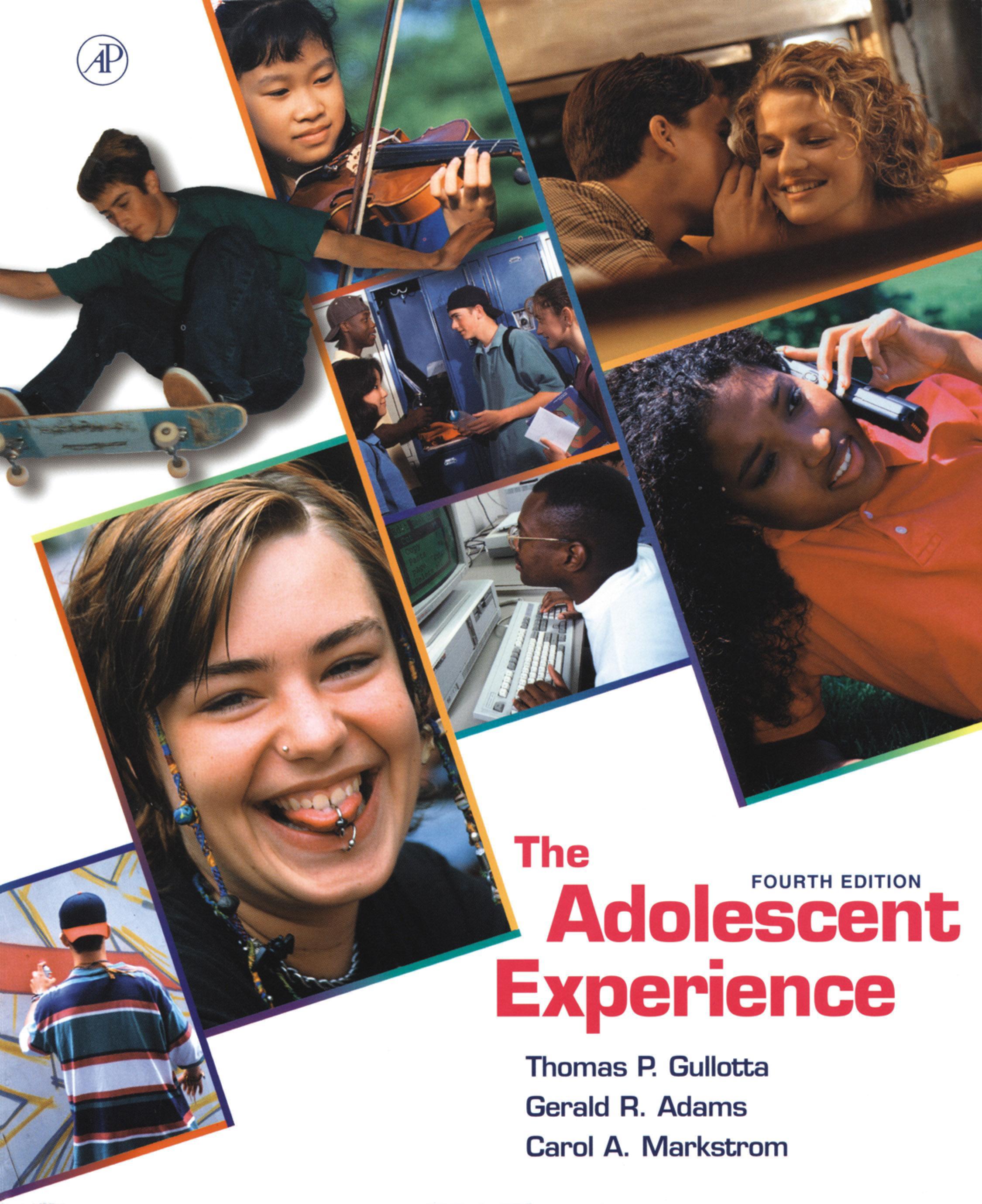 The Adolescent Experience EB9780080542362