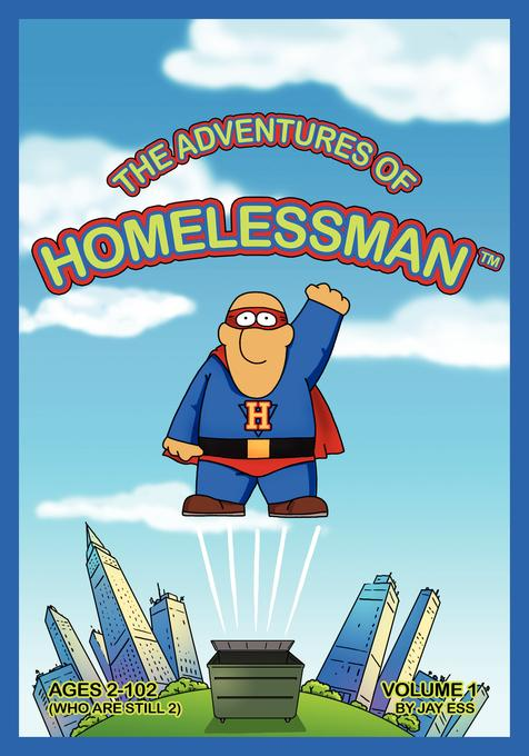 The Adventures of Homelessman EB9780578081755