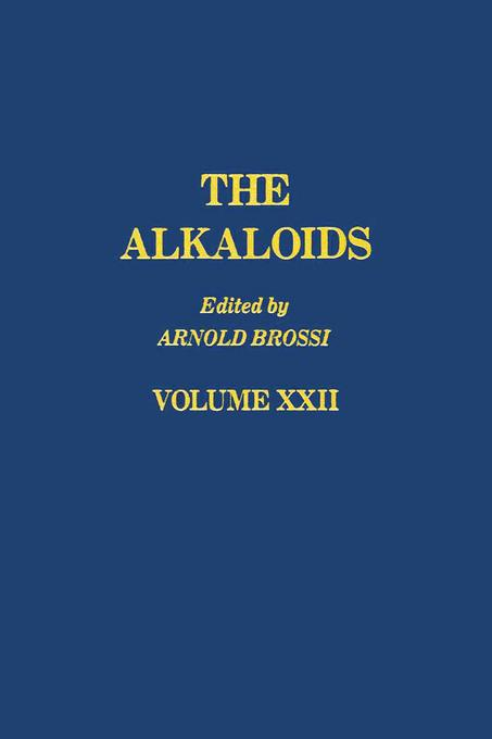 The Alkaloids: Chemistry and Pharmacology V22: Chemistry and Pharmacology V22 EB9780080865461