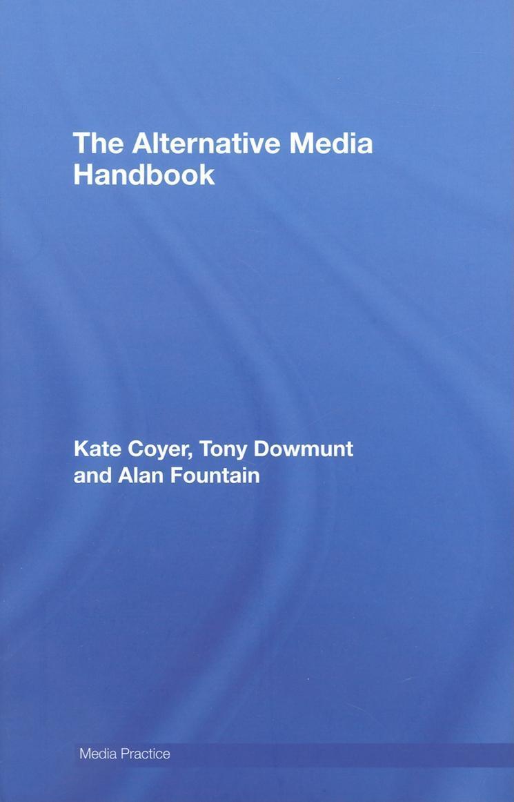 The Alternative Media Handbook EB9780203821213