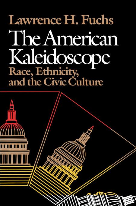 The American Kaleidoscope: Race, Ethnicity, and the Civic Culture EB9780819572448