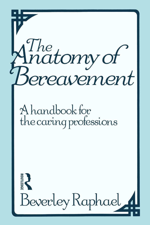 The Anatomy of Bereavement EB9780203450673