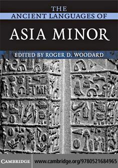 The Ancient Languages of Asia Minor EB9780511389450