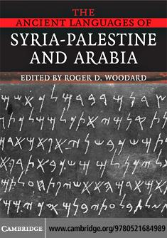 The Ancient Languages of Syria-Palestine and Arabia EB9780511389306