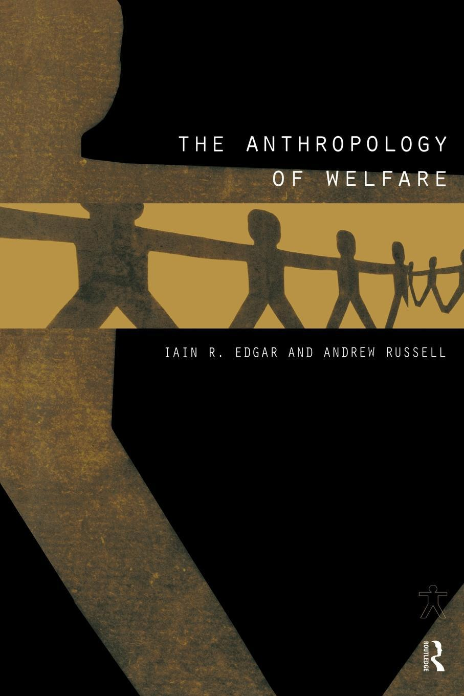 The Anthropology of Welfare EB9780203028896
