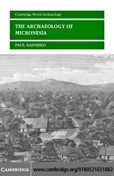 The Archaeology of Micronesia EB9780511207297