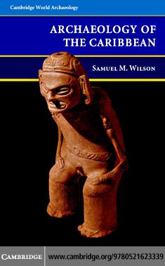 The Archaeology of the Caribbean EB9780511340000