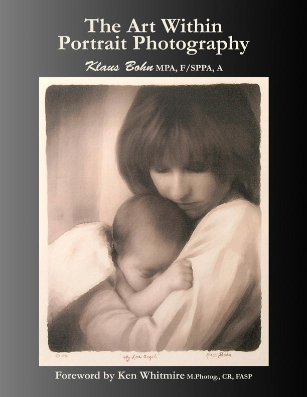 The Art Within Portrait Photography: A Master Photographer's Revealing and Enlightening Look at Portraiture EB9780978116248