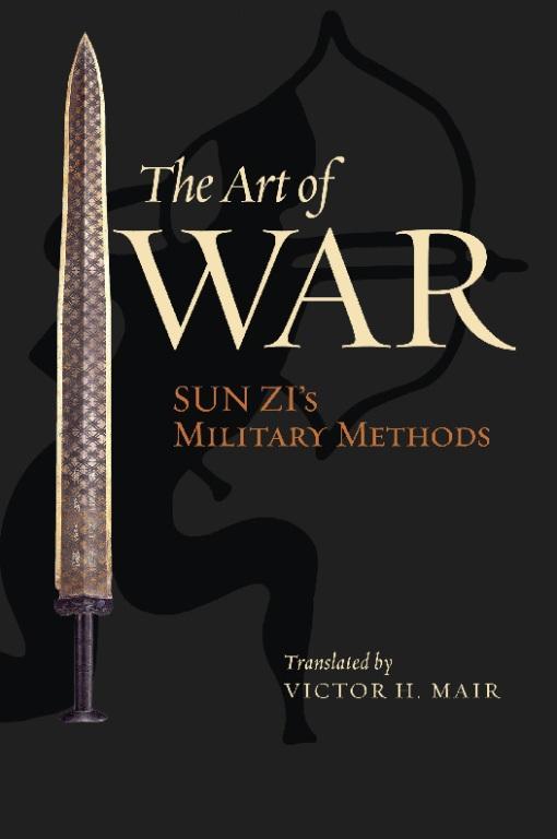 The Art of War: Sun Zi's Military Methods EB9780231508537