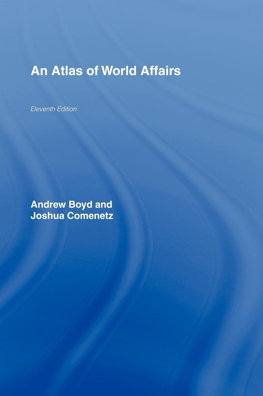 The Atlas of World Affairs EB9780203967522