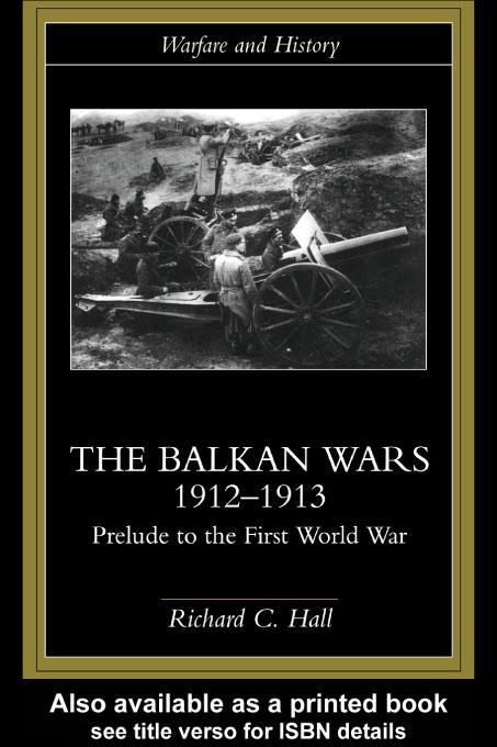 The Balkan Wars 1912-1913 EB9780203179956