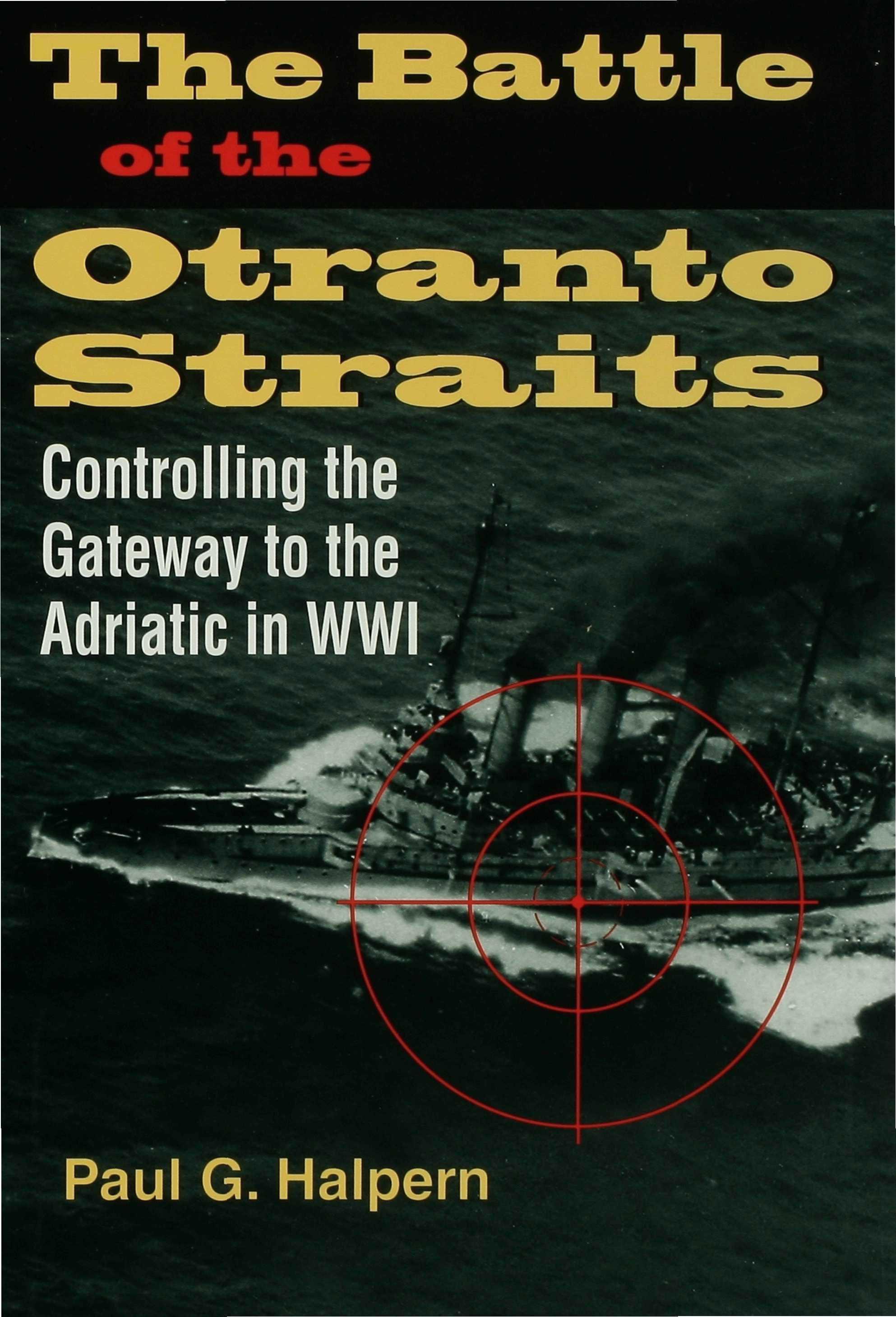 The Battle of the Otranto Straits EB9780253110190
