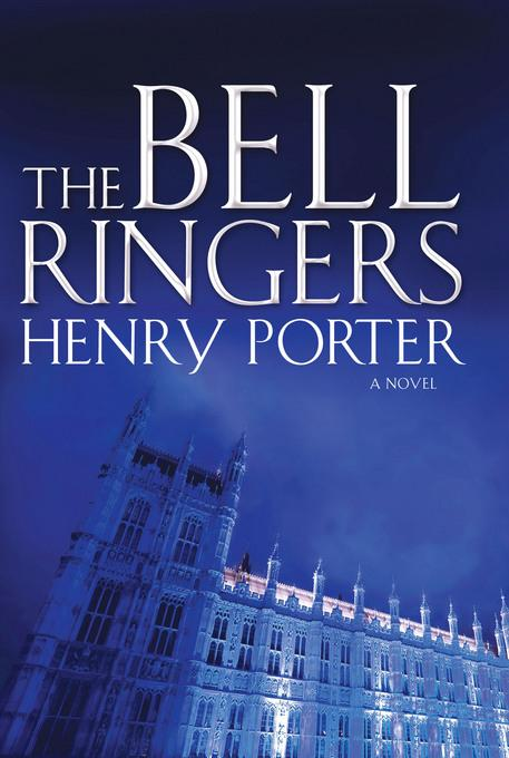 The Bell Ringers: A Novel EB9780802197955