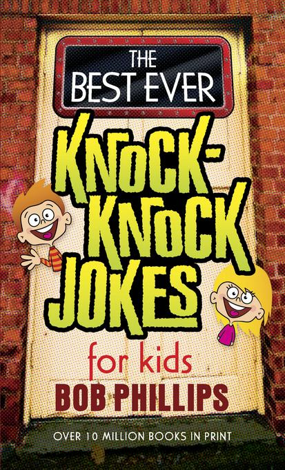 The Best Ever Knock-Knock Jokes for Kids EB9780736937061