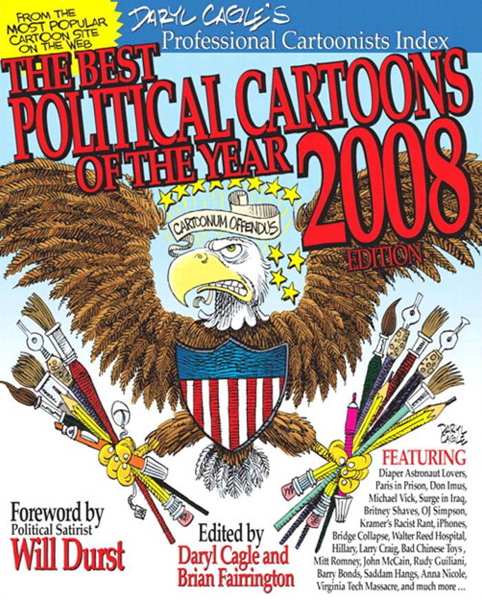 The Best Political Cartoons of the Year 2008 Edition EB9780768691733