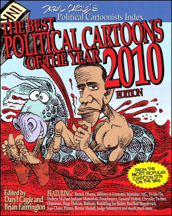 The Best Political Cartoons of the Year, 2010 Edition EB9780132714679