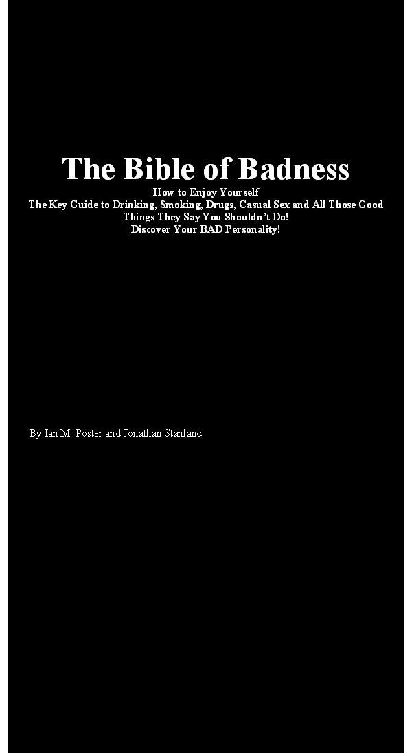 The Bible of Badness EB9780955276811