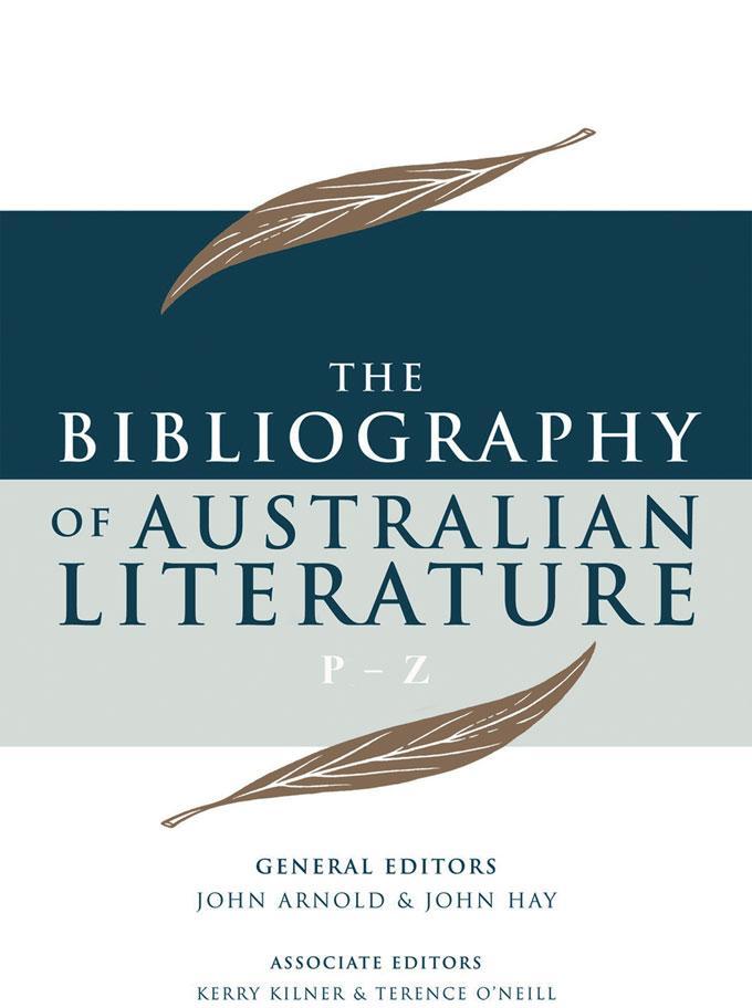 The Bibliography of Australian Literature P-Z to 2000 EB9780702240287