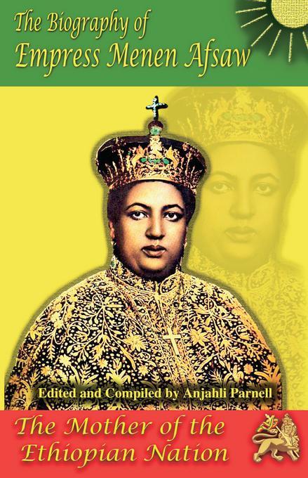 The Biography of Empress Menen Asfaw EB9780985270315