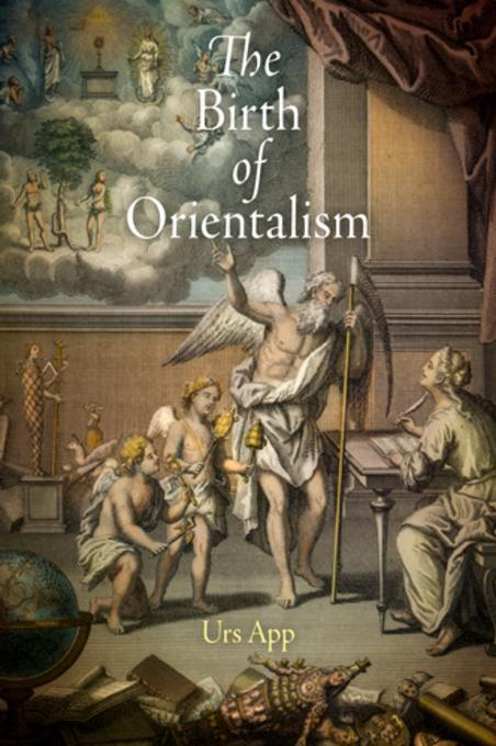 The Birth of Orientalism EB9780812200058