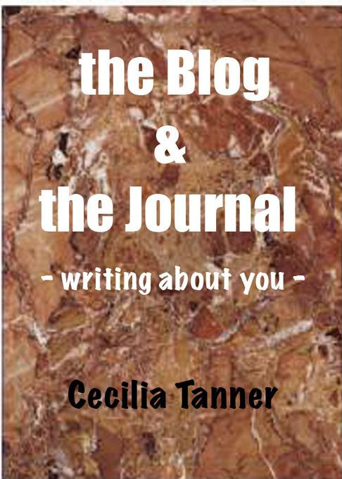 The Blog & the Journal - Writing About You - EB9780987928313