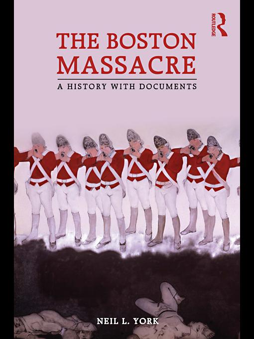 The Boston Massacre EB9780203849095