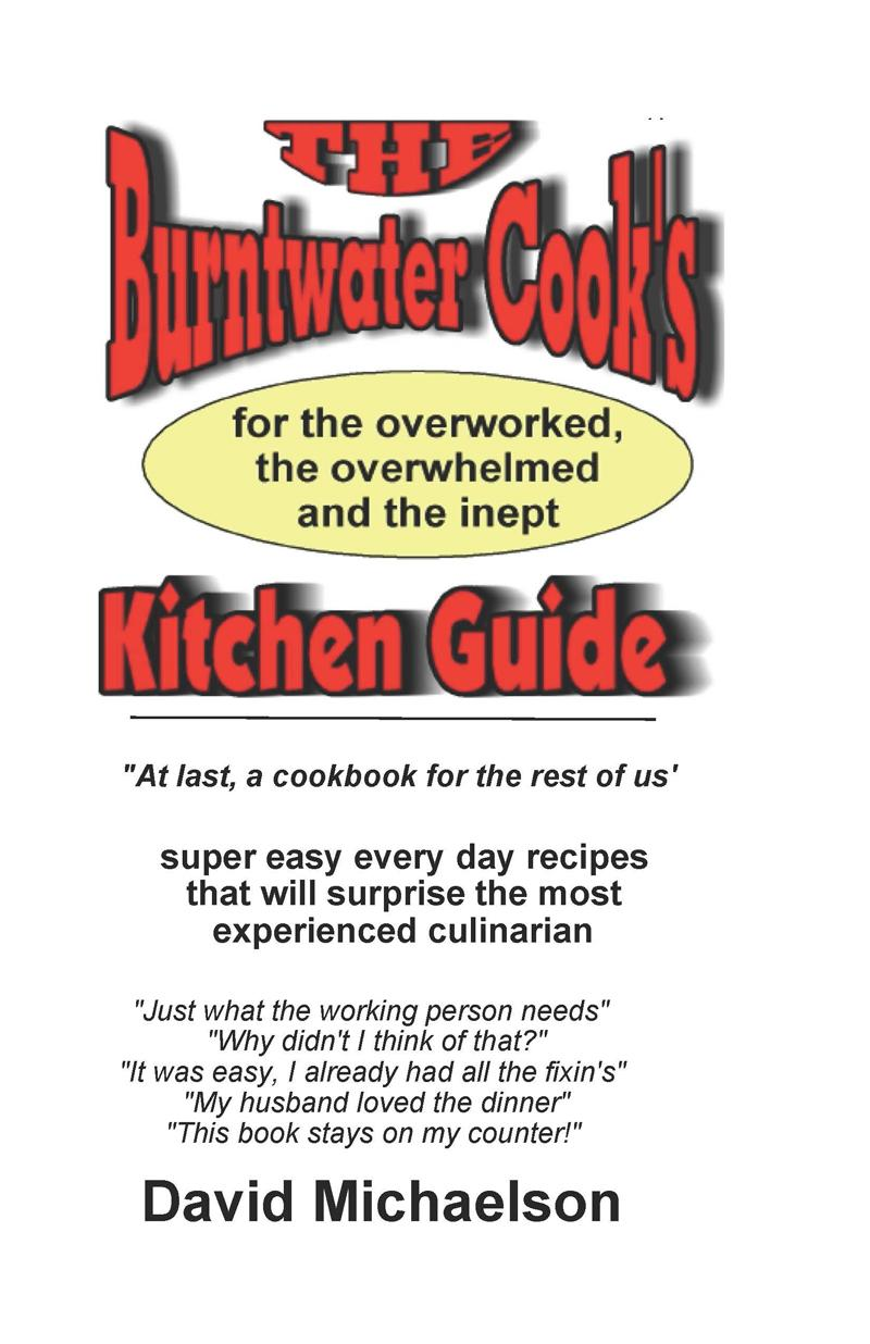 The Burntwater Cook's Kitchen Guide EB9780982760383