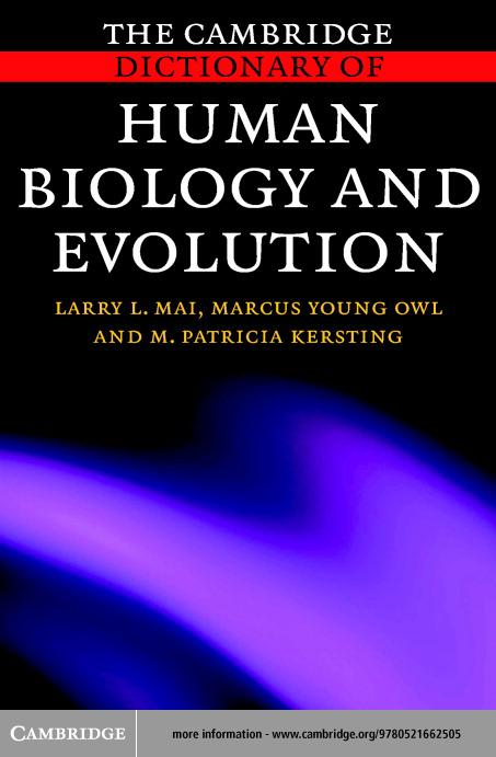 The Cambridge Dictionary of Human Biology and Evolution EB9780511123740
