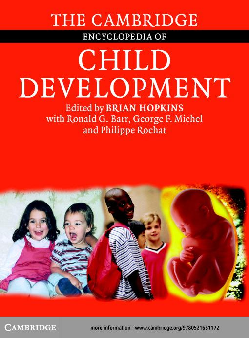 The Cambridge Encyclopedia of Child Development EB9780511123931