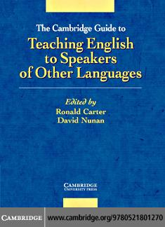The Cambridge Guide to Teaching English to Speakers of Other Languages EB9780511500428
