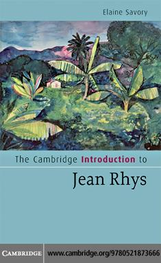 The Cambridge Introduction to Jean Rhys EB9780511512995