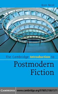 The Cambridge Introduction to Postmodern Fiction EB9780511636721